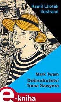 Dobrodružství Toma Sawyera - Mark Twain e-kniha