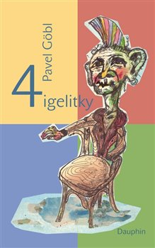 4 igelitky - Pavel Göbl