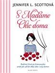 S Madame Chic doma - obálka