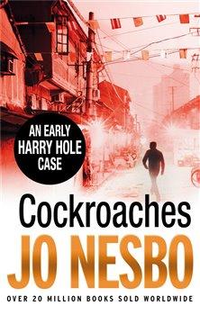 Cockroaches. An early Harry Hole case - Jo Nesbo