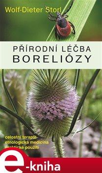 Přírodní léčba boreliózy - Wolf-Dieter Storl e-kniha