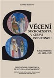 "Svěcení duchovenstva v církvi podjednou / Ordinationes Clericorum In Ecclesia ""Sub Una Specie"" - obálka"