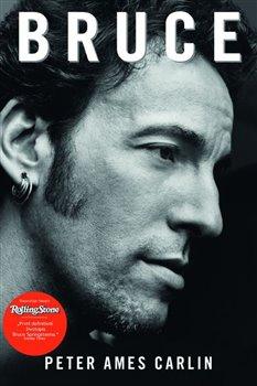 Obálka titulu Bruce. Životopis Bruce Springsteena.