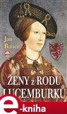Ženy z rodu Lucemburků - obálka