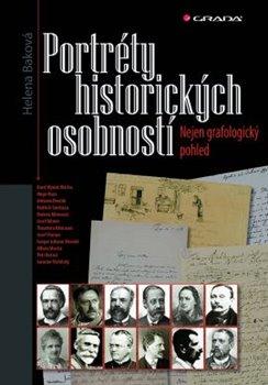 Portréty historických osobností. Nejen grafologický pohled - Helena Baková