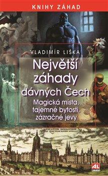 Obálka titulu Největší záhady dávných Čech