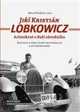 Jiří Kristián Lobkowicz (Aristokrat s duší závodníka) - obálka