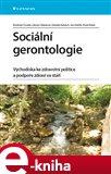 Sociální gerontologie (Východiska ke zdravotní politice a podpoře zdraví ve stáří) - obálka