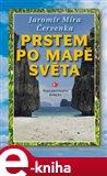 Prstem po mapě světa (Elektronická kniha) - obálka