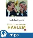 Deset let s Václavem Havlem (Mp3 ke stažení) - obálka