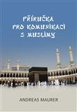 Příručka pro komunikaci s muslimy - obálka