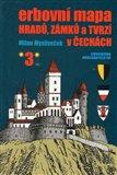 Erbovní mapa hradů, zámků a tvrzí v Čechách 3 - obálka