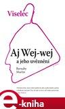 Viselec (Aj Wej-wej a jeho uvěznení) - obálka