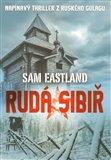 Rudá Sibiř (Napínavý thriller z ruského gulagu) - obálka