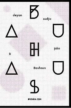 Obálka titulu B jako Bauhaus