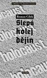 Holocaust - slepá kolej dějin - obálka