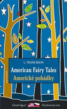 Obálka titulu Americké pohádky/American Fairy Tales