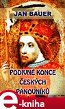 Podivné konce českých panovníků - obálka