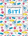 Encyklopedie šití (Praktický průvodce technikami šití) - obálka