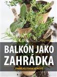 Balkón jako zahrádka (Zdravé pěstování ve městě) - obálka