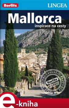 Mallorca. Inspirace na cesty e-kniha