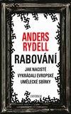 Rabování (Jak nacisté vykrádali evropské umělecké sbírky) - obálka