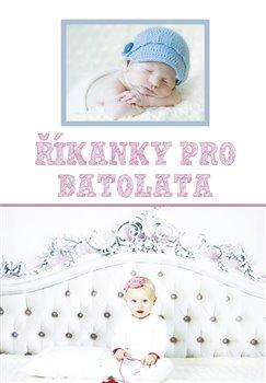 Říkanky pro batolata - Magda Mašková