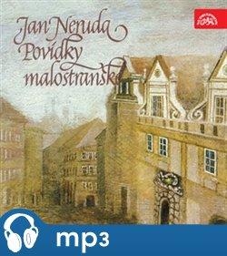 Povídky malostranské, mp3 - Jan Neruda