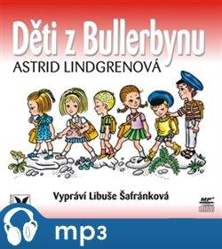 Děti z Bullerbynu, mp3 - Astrid Lindgrenová
