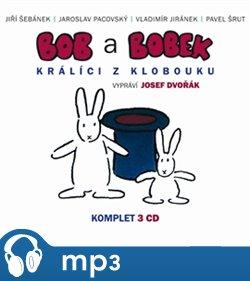 Bob a Bobek - Králíci z klobouku - komplet, mp3 - Jaroslav Pacovský, Jiří Šebánek, Pavel Šrut, Vladimír Jiránek