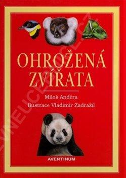 Ohrožená zvířata - Miloš Anděra