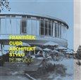 František Cubr (Architekt stylu) - obálka