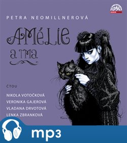 Amélie a tma, mp3 - Daniel Fikejz, Petra Neomillnerová
