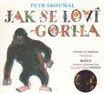 Jak se loví gorila. Písničky ze slabikáře Pavla Šruta - obálka
