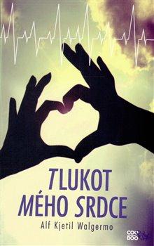 Tlukot mého srdce - Alf Kjetil Walgermo