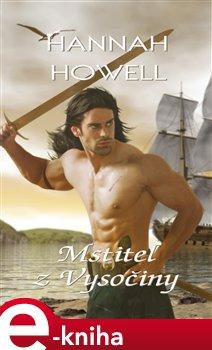 Mstitel z Vysočiny - Hannah Howell e-kniha