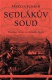 Sedlákův soud (Detektivní román ze středověké Anglie) - obálka