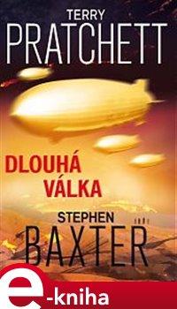 Dlouhá válka - Terry Pratchett, Stephen Baxter e-kniha