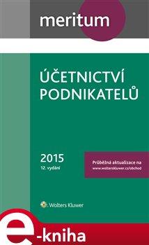 Obálka titulu Účetnictví podnikatelů 2015