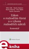 Zákon o rozhodčím řízení a o výkonu rozhodčích nálezů (č. 216/1994 Sb.) - Komentář - obálka