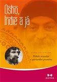 Osho, Indie a já - Příběh sexuální a spirituální proměny - obálka