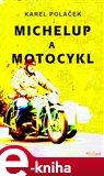 Michelup a motocykl - obálka