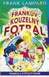 Frankův kouzelný fotbal 6 (Frankie a Světový pohár) - obálka