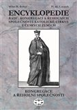 Encyklopedie řádů, kongregací a řeholních společností katolické církve v českých zemích IV. - obálka