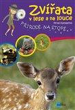 Zvířata v lese a na louce (Přírodě na stopě) - obálka