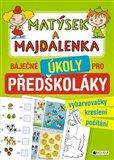Matýsek a Majdalenka – báječné úkoly pro předškoláky - obálka