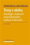 Texty v oběhu (Antologie z kulturně mateiralistického myšlení o literatuře) - obálka