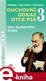 Tajemství stigmat otce Pia (III.) (Antologie z listů světce z Pietrelciny. Duchovní odkaz otce Pia) - obálka