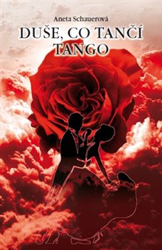 Obálka titulu Duše, co tančí tango