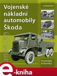 Vojenské nákladní automobily Škoda (1919-1950) - obálka